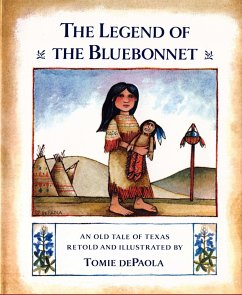 The Legend of the Bluebonnet: An Old Tale of Texas - Sprecher: DePaola, Tomie / Illustrator: DePaola, Tomie