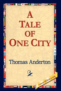 A Tale of One City - Anderton, Thomas