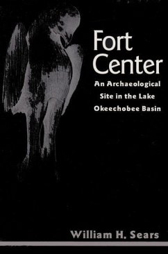 Fort Center: An Archaeological Site in the Lake Okeecheobee Basin