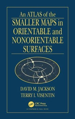 An Atlas of the Smaller Maps in Orientable and Nonorientable Surfaces - Jackson, D. M. Jackson, David Visentin, Terry I.