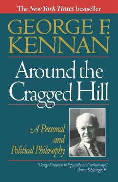 Around the Cragged Hill: A Personal and Political Philosophy - Kennan, George Frost