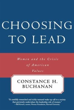 Choosing to Lead: Women and the Crisis of American Values - Buchanan, Constance H.