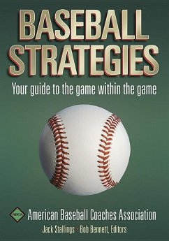 Baseball Strategies - Stallings, Jack Bennett, Bob American Baseball Coaches Association (ABCA)