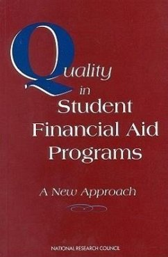 Quality in Student Financial Aid Programs: A New Approach - Panel on Quality Improvement in Student National Research Council Commission on Behavioral and Social Scie