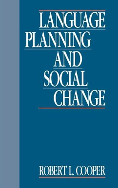 Language Planning and Social Change - Cooper, Robert Leon Robert L. , Cooper
