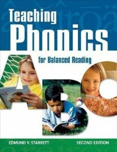 Teaching Phonics for Balanced Reading - Starrett, Edmund V.