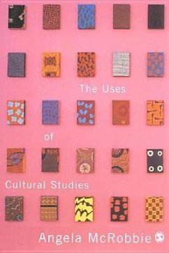 The Uses of Cultural Studies - McRobbie, Angela