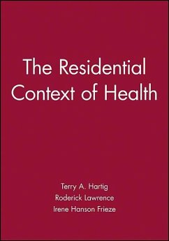 The Residential Context of Health - Hartig, Terry / Lawrence, Roderick J. (eds.)