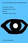 Techniques in Clinical Electrophysiology of Vision - Niemeyer, G. / Huber, Ch. (Hgg.)