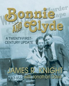 Bonnie and Clyde: A Twenty-First-Century Update - Knight, James R.