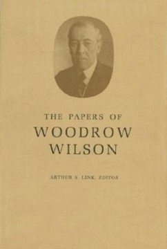 The Papers of Woodrow Wilson, Volume 69: 1918-1924: Contents and Index, Volumes 53-68 - Wilson, Woodrow