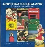 Unmitigated England - Ashley, Peter