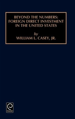 Foreign Direct Investment in the United States - Prasad Casey, William L.