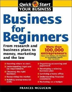Business for Beginners: From Research and Business Plans to Money, Marketing and the Law - McGuckin, France McGuckin