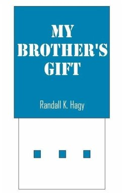 My Brother's Gift - Hagy, Randall K.
