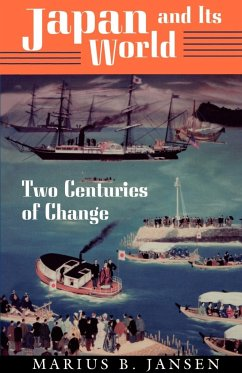 Japan and Its World: Two Centuries of Change - Jansen, Marius B.
