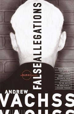 False Allegations - Vachss, Andrew H.