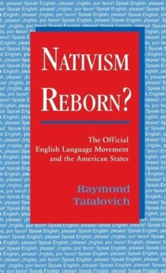 Nativism Reborn? the Official English Language Movement and the American States - Tatalovich, Raymond