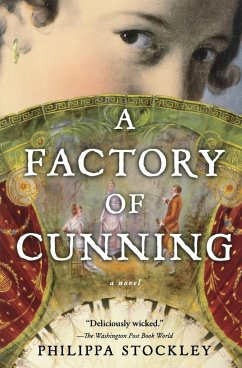 A Factory of Cunning - Stockley, Philippa