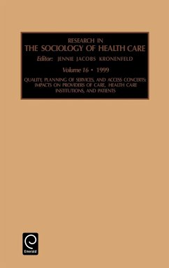 Research in the Sociology of Health Care - Jennie Jacobs Kronenfeld, Jacobs Kronenf Kronenfeld Kronenfeld, Jennie Jacobs