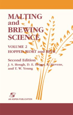 Malting and Brewing Science: Hopped Wort and Beer, Volume 2 - Hough, J. S. Briggs, D. E. Stevens, R. Young, Tom W.