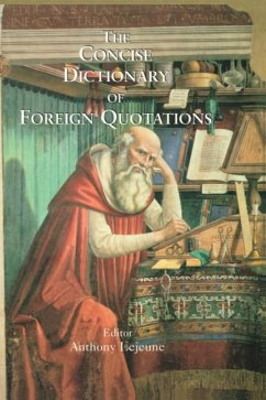 Concise Dictionary of Foreign Quotations - Herausgeber: Lejeune, Anthony