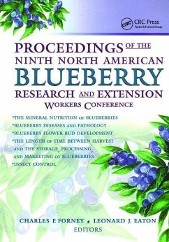 Proceedings of the Ninth North American Blueberry Research and Extension Workers Conference - Herausgeber: Eaton, Leonard J. Forney, Charles F.