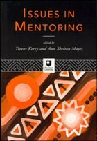Issues in Mentoring - Kerry, Trevor Mayes, Ann Shelton