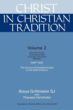 Christ in Christian Tradition - Grillmeier, Aloys