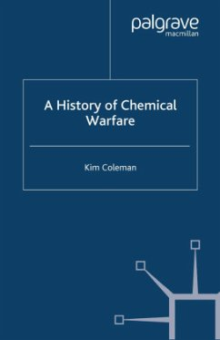 A History of Chemical Warfare - Coleman, K.