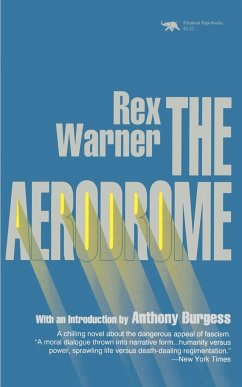 The Aerodrome: A Love Story - Warner, Rex