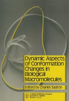 Dynamic Aspects of Conformation Changes in Biological Macromolecules - Sadron, C. (Hrsg.)