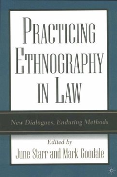 Practicing Ethnography in Law: New Dialogues, Enduring Methods - Herausgegeben von Starr, J. Goodale, M.