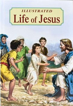 Illustrated Life of Jesus - Lovasik, Lawrence G.