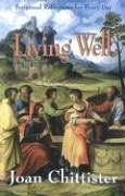 Living Well: Scriptural Reflections for Every Day - Chittister, Joan, Osb