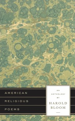 American Religious Poems: An Anthology - Herausgeber: Bloom, Harold Zuba, Jesse