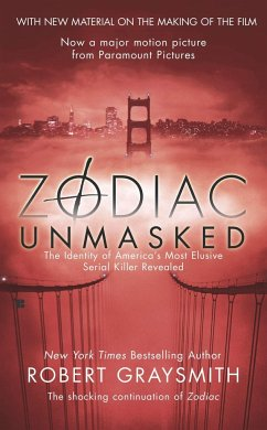 Zodiac Unmasked: The Identity of America´s Most Elusive Serial Killers Revealed - Graysmith, Robert