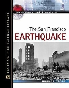 The San Francisco Earthquake - Worth, Richard