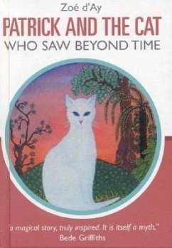 Patrick and the Cat Who Saw Beyond Time - D'Ay, Zoe