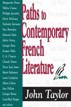 Paths to Contemporary French Literature - Taylor, John