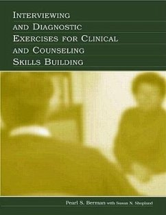 Interviewing and Diagnostic Exercises for Clinical and Counseling Skills Building - Berman, Pearl Shopland, With Susan N.