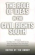 The Role of Ideas in the Civil Rights South - Herausgeber: Ownby, Ted