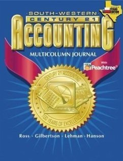 Century 21 Accounting for Texas Multicolumn Journal Approach - South-Western Publishing Gilbertson, Claudia Bienias Lehman, Mark W.