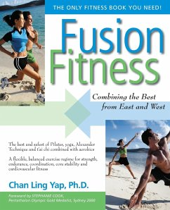 Fusion Fitness: Combining the Best from East and West - Yap, Chan Ling