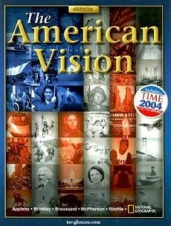 The American Vision - Appleby, Joyce Brinkley, Alan Broussard, Albert S.