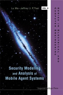 Security Modeling and Analysis of Mobile Agent Systems - Tsai, Jeffrey J. P. Ma, Lu