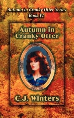 Autumn in Cranky Otter, Autumn in Cranky Otter Series, Book IV - Winters, C. J.