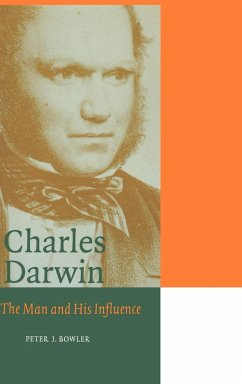 Charles Darwin: The Man and His Influence - Bowler, Peter J.