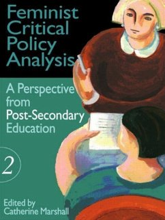 Feminist Critical Policy Analysis II: A Perspective from Post-Secondary Education - Herausgeber: Marshall, Catherine