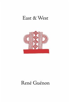 East and West - Guenon, Rene